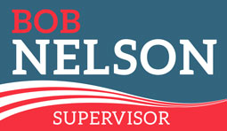 Bob Nelson for Supervisor