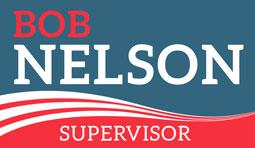Bob Nelson for Supervisor